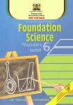 Foundation Science Standard 6 Teachers Guide