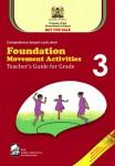 Foundation Movement Activities Teacher's Guide Grade 3