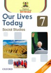 Our Lives Today Social Studies Learner's Book 7